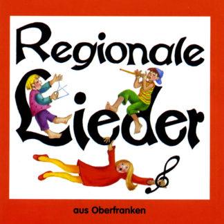 Regionale Lieder aus Oberfranken