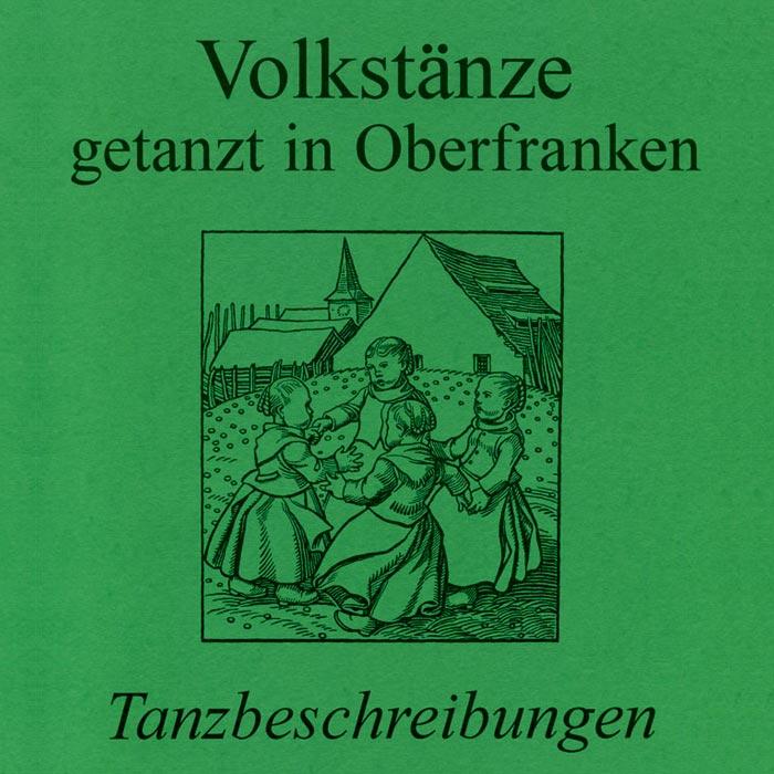 Volkstänze getanzt in Oberfranken